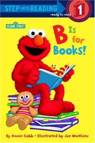 B Is for Books! (Sesame Street) 9780679864462