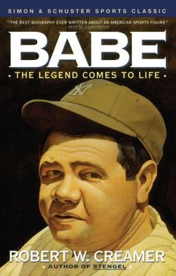 Babe: The Legend Comes to Life 9780671760700
