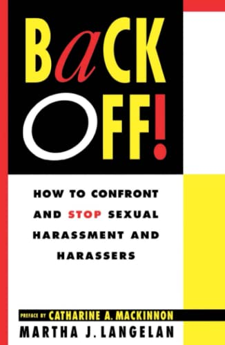 Back Off!: How to Confront and Stop Sexual Harassment and Harassers 9780671788568