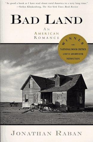 Bad Land: An American Romance