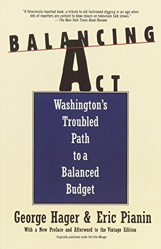 Balancing ACT: Washington's Troubled Path to a Balanced Budget 9780679756071
