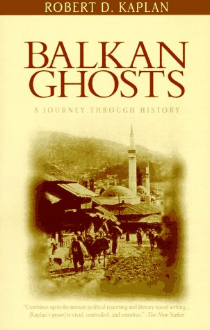 Balkan Ghosts: A Journey Through History 9780679749813