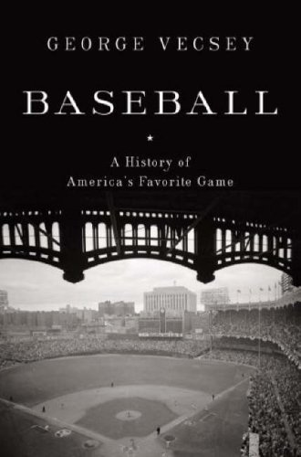 Baseball: A History of America's Favorite Game 9780679643388