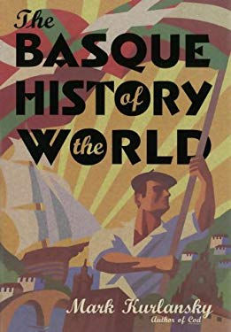 Basque History of the World 9780676972672