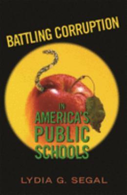 Battling Corruption in America's Public Schools 9780674017542