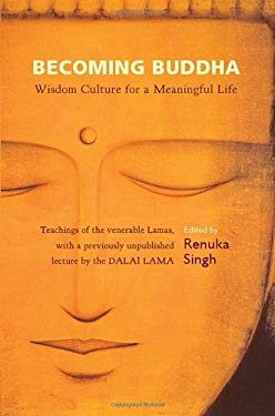 Becoming Buddha: Wisdom Culture for a Meaningful Life 9780670085378