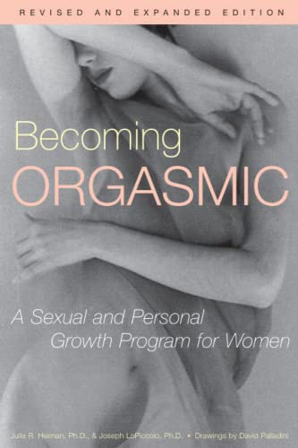 Becoming Orgasmic: A Sexual and Personal Growth Program for Women 9780671761776
