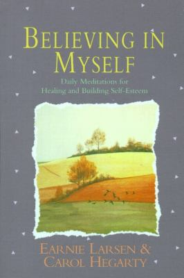 Believing in Myself: Self Esteem Daily Meditations 9780671766160