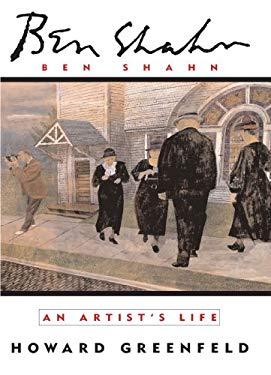 Ben Shahn: An Artist's Life 9780679783121