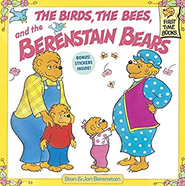 Berenstain Bears & the Birds, the Bees, and the Berenstain Bears