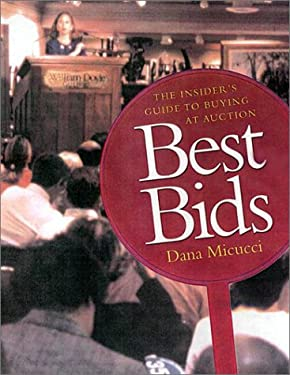 Best Bids: The Insider's Guide to Buying at Auction 9780670893836