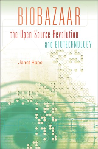 Biobazaar: The Open Source Revolution and Biotechnology 9780674026353