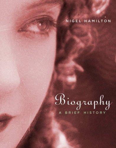 Biography: A Brief History 9780674024663