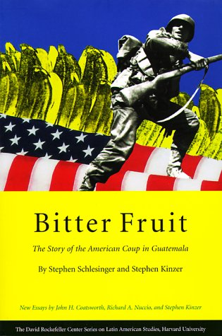 Bitter Fruit: The Story of the American Coup in Guatemala 9780674075900
