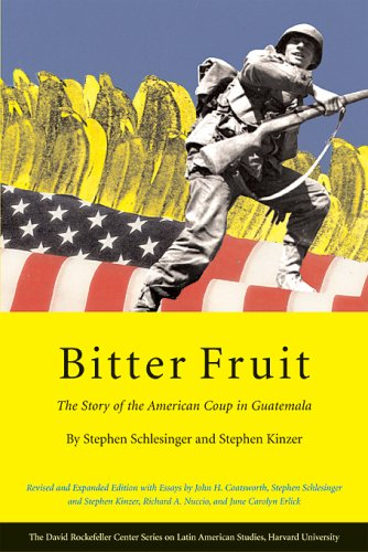 Bitter Fruit: The Story of the American Coup in Guatemala 9780674019300