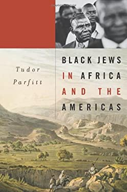Black Jews in Africa and the Americas 9780674066984