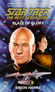 Blaze of Glory (Star Trek Next Generation 34) 9780671880453