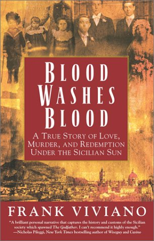 Blood Washes Blood: A True Story of Love, Murder, and Redemption Under the Sicilian Sun 9780671041595