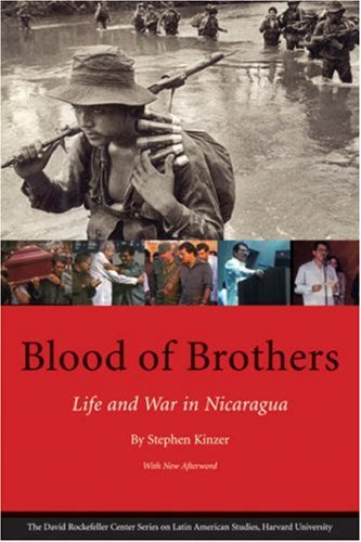 Blood of Brothers: Life and War in Nicaragua 9780674025936