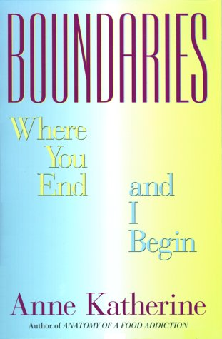 Boundaries: Where You End and I Begin 9780671791933