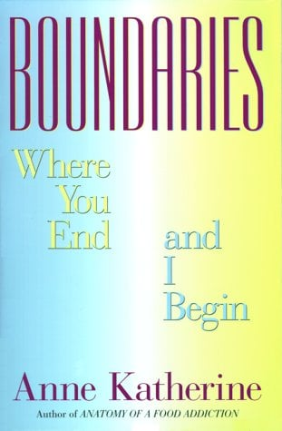 Boundaries: Where You End and I Begin