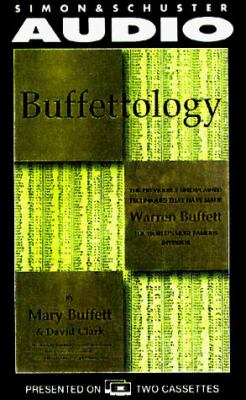 Buffettology: The Previously Unexplained Techniques That Have Made Warren Buffett American's Most Famous Investor 9780671581855