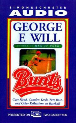 Bunts: Curt Flood, Camden Yards, Pete Rose, and Other Reflections on Baseball 9780671582227