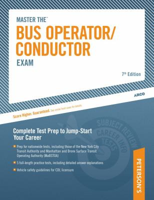 Master the Bus Operator/Conductor Exam: Complete Test Prep to Jump-Start Your Career 9780671871345