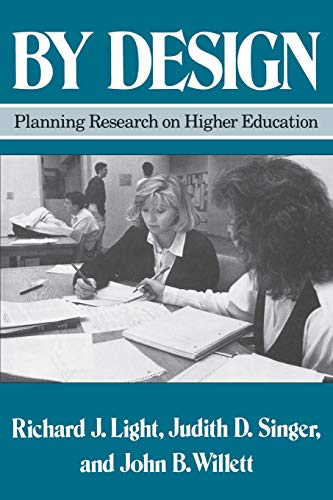 By Design: Planning Research on Higher Education 9780674089310