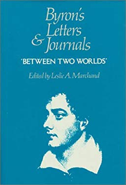 Byron's Letters and Journals, Volume VII: 'Between Two Worlds', 1820 9780674089471