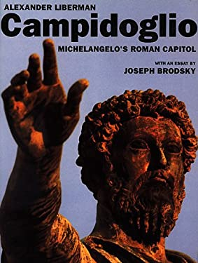 Campidoglio:: Michelangelo's Roman Capital 9780679430520
