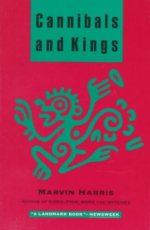 Cannibals and Kings: Origins of Cultures 9780679728498
