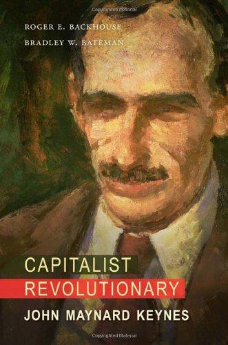 Capitalist Revolutionary: John Maynard Keynes 9780674057753