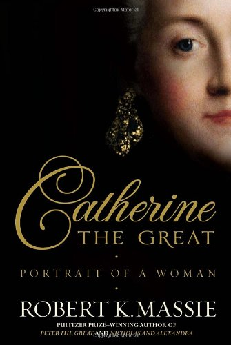 Catherine the Great: Portrait of a Woman 9780679456728
