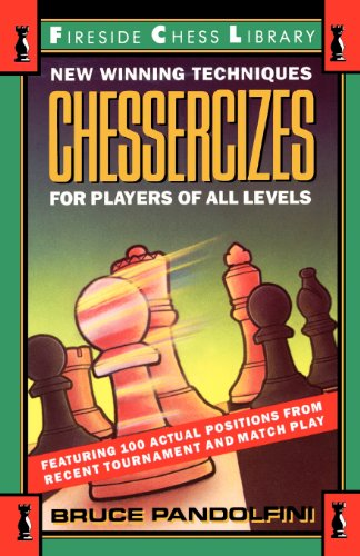 Chessercizes: New Winning Techniques for Players of All Levels 9780671701840