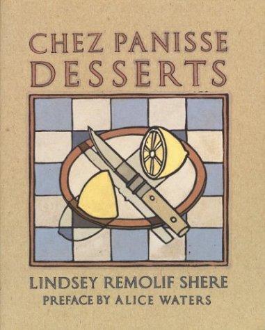 Chez Panisse Desserts 9780679755715
