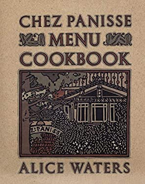 Chez Panisse Menu Cookbook 9780679758181