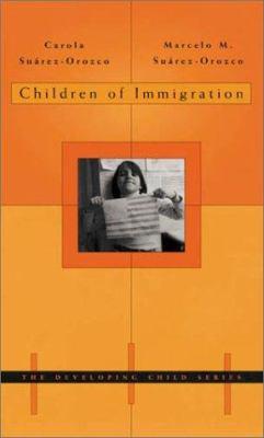 Children of Immigration 9780674004924