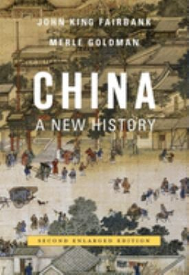 China: A New History - 2nd Edition