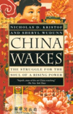 China Wakes: The Struggle for the Soul of a Rising Power 9780679763932