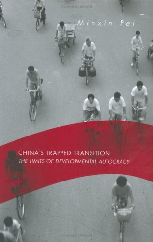 China's Trapped Transition: The Limits of Developmental Autocracy 9780674021952
