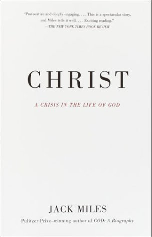 Christ: A Crisis in the Life of God 9780679781608