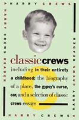 Classic Crews: A Harry Crews Reader 9780671865276