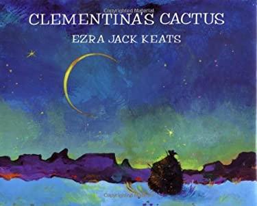 Clementina's Cactus 9780670885459