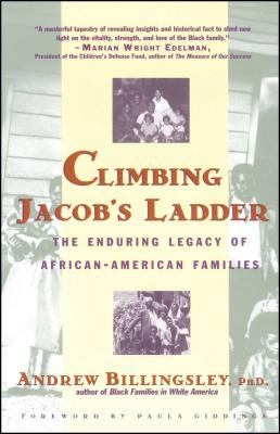 Climbing Jacob's Ladder: The Enduring Legacy of African-American Families 9780671677091