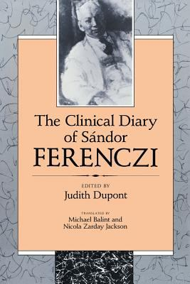 The Clinical Diary of S?ndor Ferenczi 9780674135277