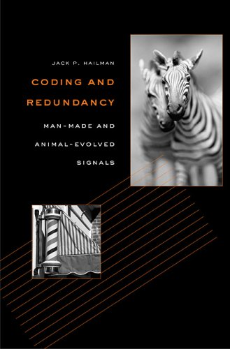 Coding and Redundancy: Man-Made and Animal-Evolved Signals