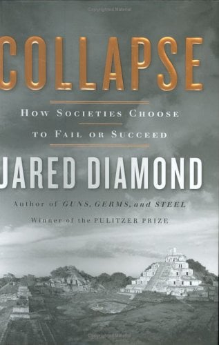 Collapse: How Societies Choose to Fail or Succeed 9780670033379