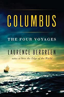 Columbus: The Four Voyages 9780670023011