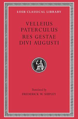 Velleius Paterculus Res Gestae Divi Augusti 9780674991682